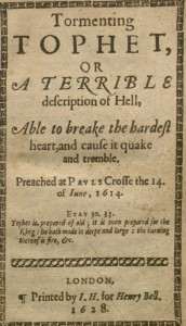 "Title page from ""Tormenting Tophet, or, a Terrible Description of Hell, Able to Break the Hardest Heart, and Caus it Quake and Tremble"""