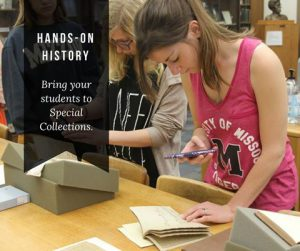 Hands-On History in Special Collections