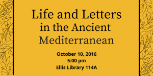 Life and Letters in the Ancient Mediterranean