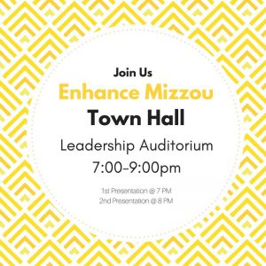 Enhance Mizzou Town Hall