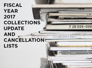Fiscal Year 2017 Collections Budget Update with Cancellation Lists