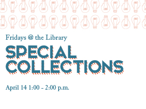 Special Collections, April 14