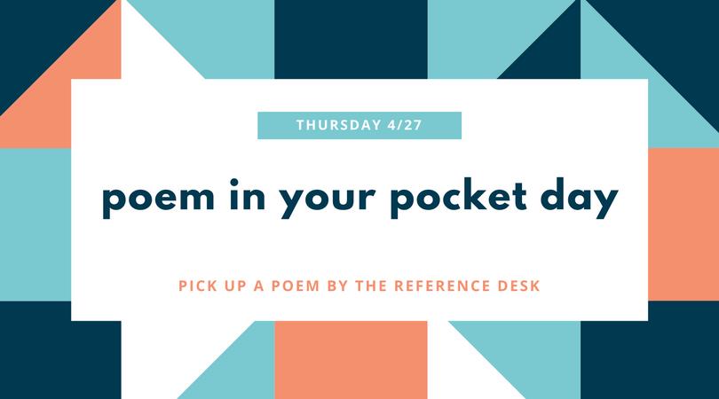 Celebrate Poem in Your Pocket Day, Thursday 4/27
