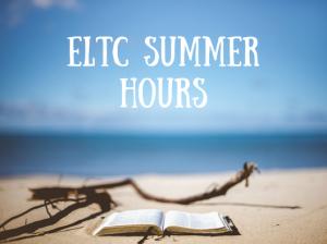 ELTC Summer Hours