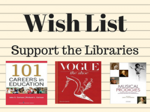 Support the Libraries: Wish List