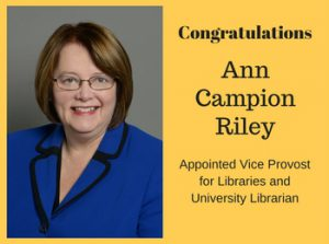 Ann Campion Riley appointed Vice Provost for Libraries and University Librarian