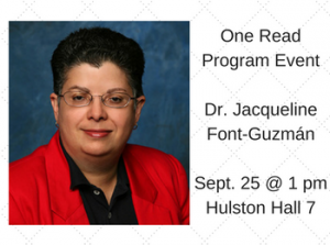 Presentation by Dr. Jacqueline Font-Guzmán: One Read Program Event