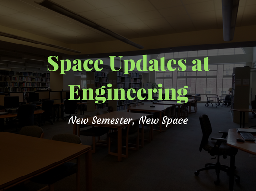 Space Updates at Engineering