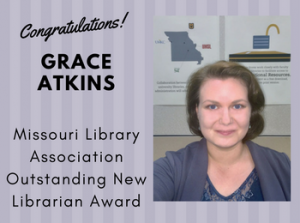 Grace Atkins Receives Missouri Library Association Outstanding New Librarian Award