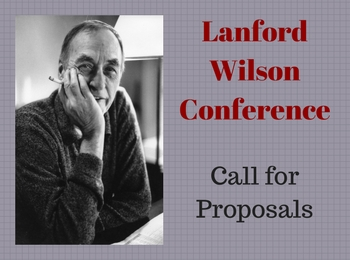 Lanford Wilson Conference Call for Proposals