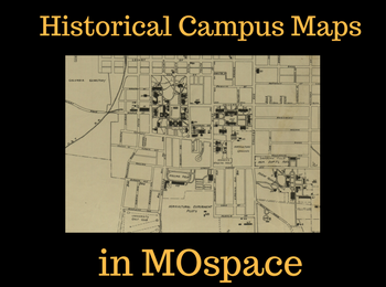 A Glimpse into Mizzou's Past: Campus Maps Online