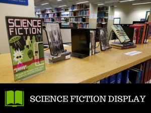 Engineering Library Book Display : Science Fiction