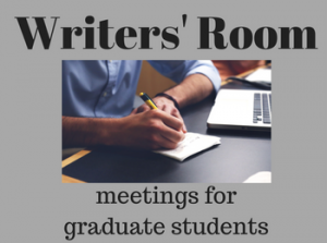 Writers' Room Meetings for Graduate Students