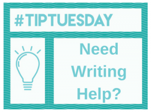 #TipTuesday: Need Writing Help?