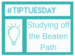 #TipTuesday: Studying off the Beaten Path