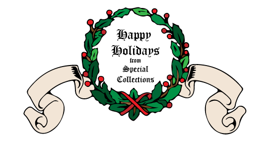 Happy Holidays from Special Collections