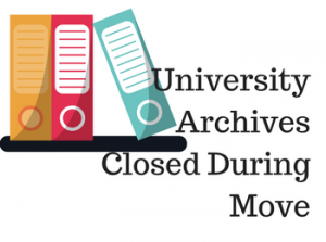 University Archives Closed During Move