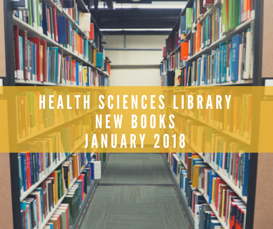 Health Sciences Library New Books  Library Page