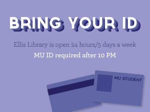 Want to Study Late? Bring Your ID