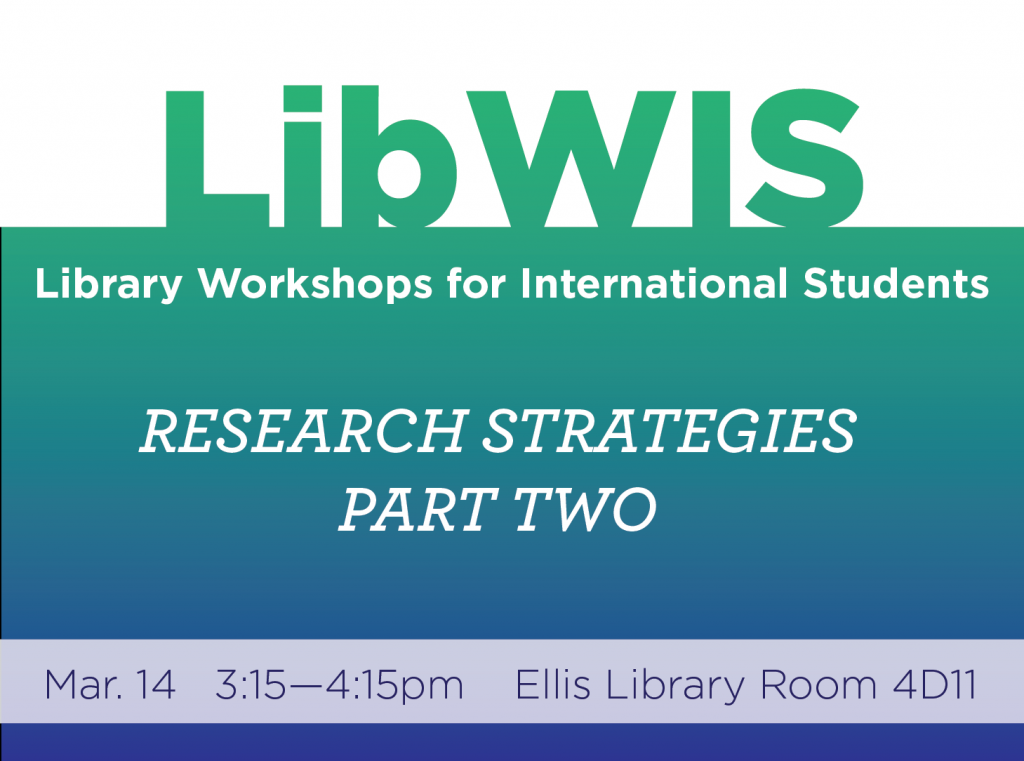 LibWIS Wednesday, March 14: Research Strategies, Part 2