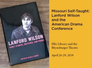 Missouri Self-Taught: Lanford Wilson and the American Drama Conference