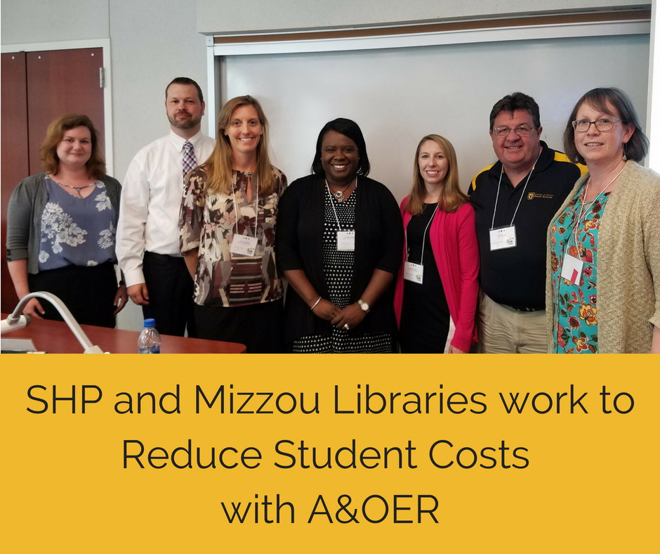 SHP and Mizzou Libraries work to Reduce Student Costs with AOER