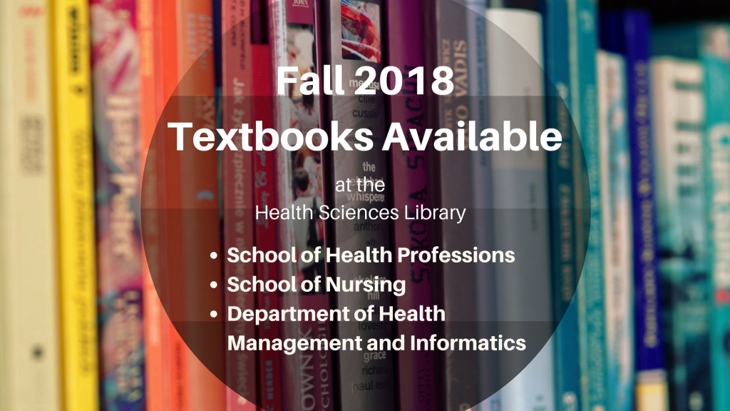 Fall 2018 Textbooks at the Health Sciences Library