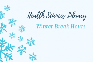 Health Sciences Library Winter Break Hours