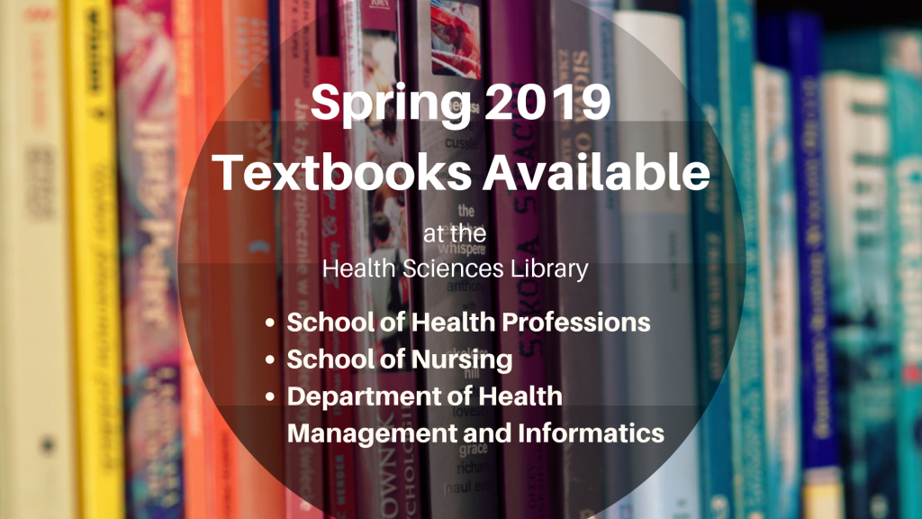 Spring 2019 Textbooks at the Health Sciences Library