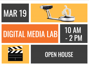 Digital Media Lab Open House, March 19