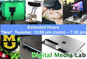 Digital Media Lab Extended Hours