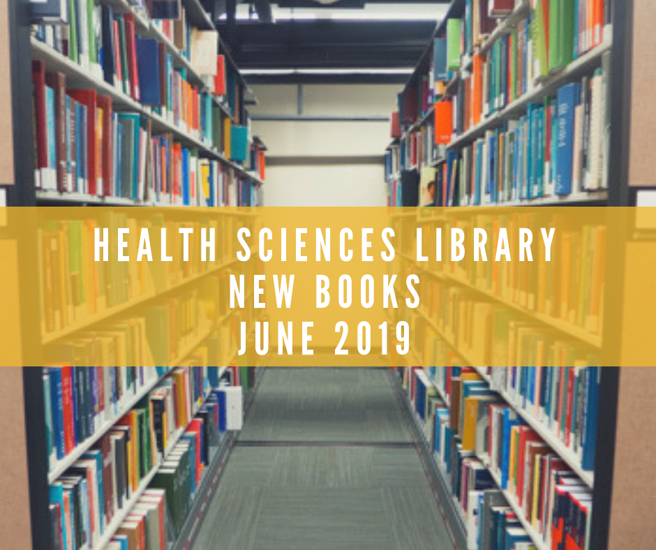 Health Sciences Library New Books