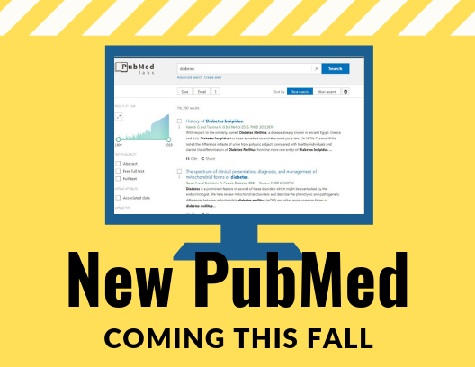 Heads up! PubMed Changes Coming This Fall