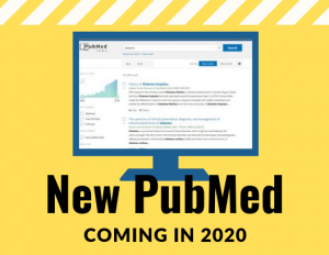 Heads up! PubMed Changes Coming in 2020