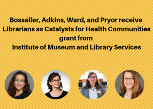 "Congratulations for IMLS grant ""Librarians as Catalysts for Healthy Communities"""