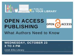 U Publish: Open Access Publishing – What Authors Need to Know