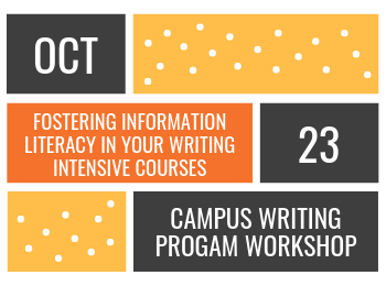 Fostering Information Literacy in Your Writing Intensive Course