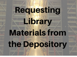 Requesting Materials from the MU Libraries Depository