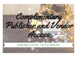 Complimentary Publisher and Vendor Access During COVID-19 Outbreak