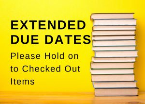 Extended Due Dates for Library Items