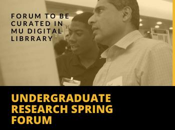 Undergraduate Research and Creative Achievements Spring Forum