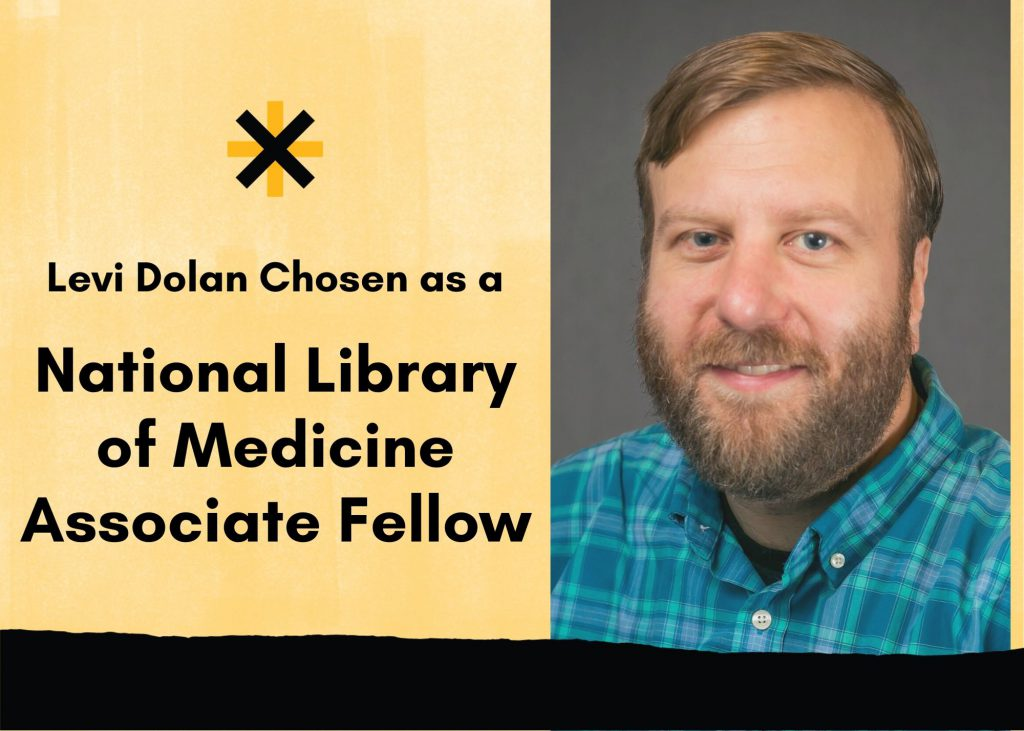 Levi Dolan Chosen as a NLM Associate Fellow