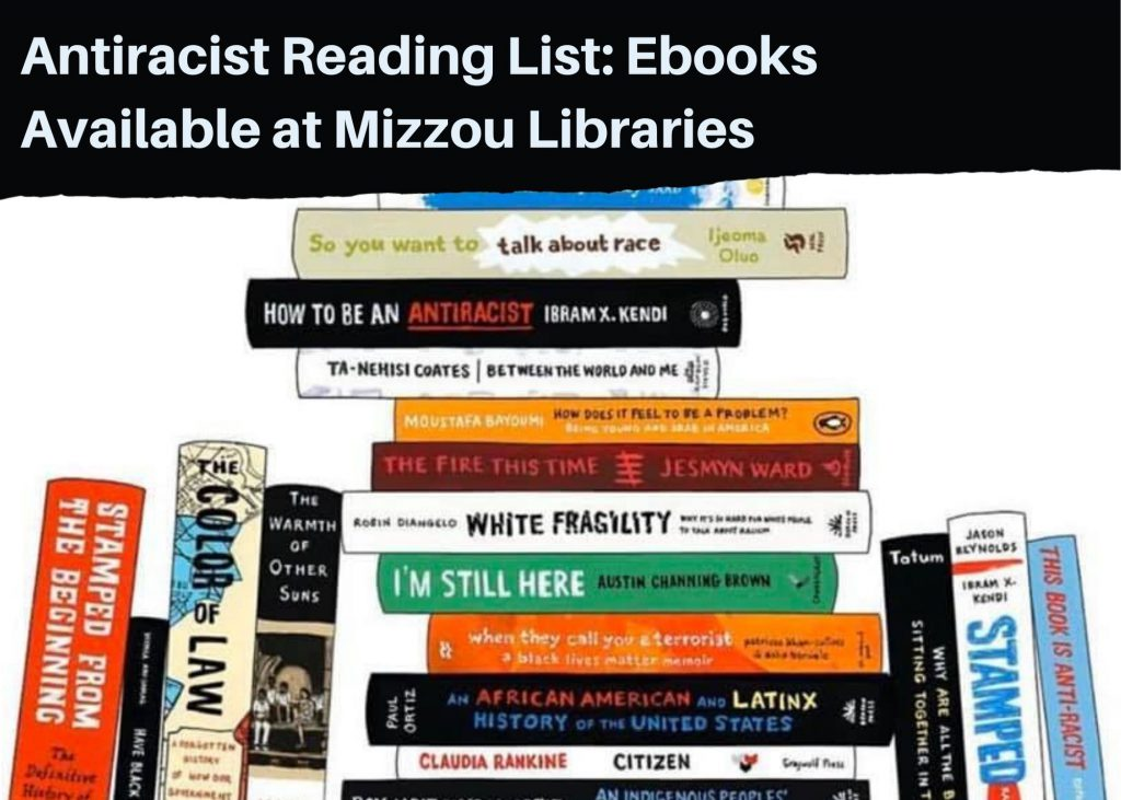Antiracist Reading List: Ebooks Available at Mizzou Libraries