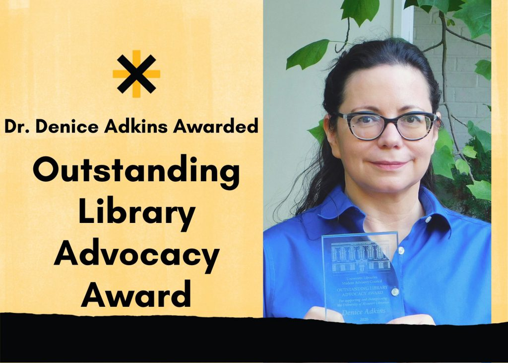 Dr. Denice Adkins Awarded the Outstanding Library Advocacy Award