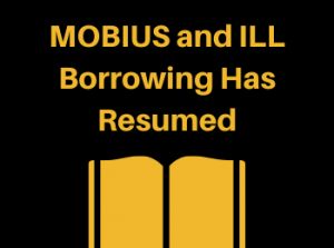 MOBIUS and ILL Borrowing Resumes August 3rd