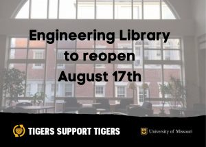 Engineering Library Reopening to Patrons