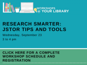 Online Workshops @ Your Library: JSTOR Tips and Tools, Sept. 23