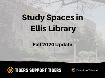 Individual and Group Study Spaces in Ellis Library – Fall 2020 Update