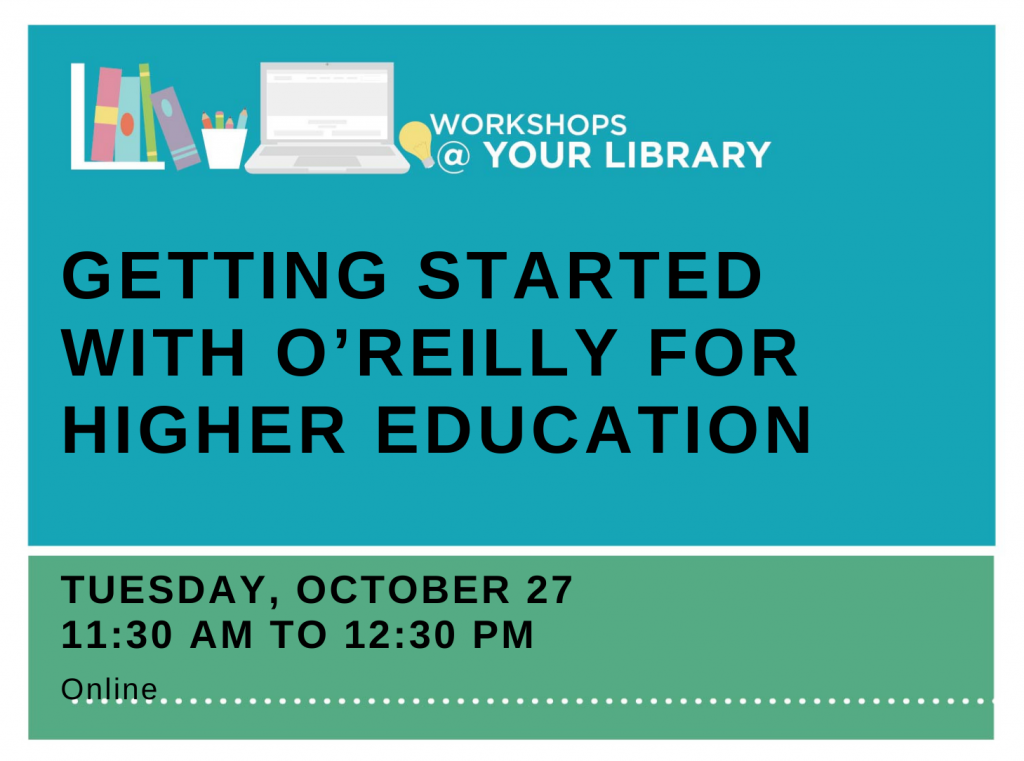 Getting Started with O'Reilly for Higher Education