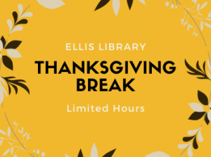 Thanksgiving Hours at Ellis Library